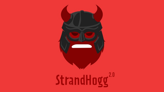 Researchers detect StrandHogg 2.0 vulnerability in lower versions of systems like Android 9.0-CnTechPost